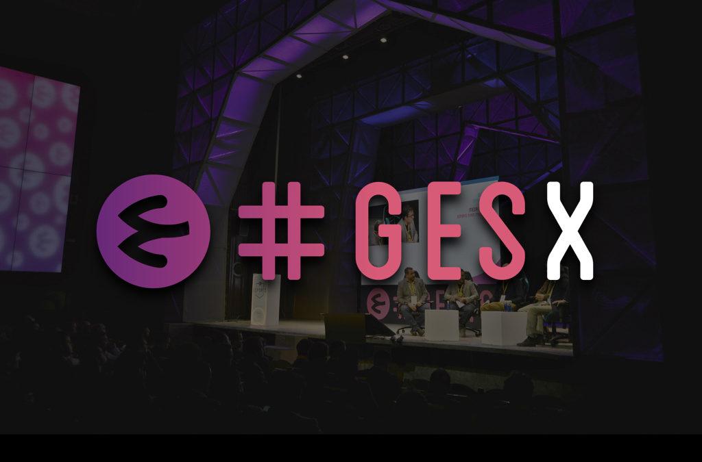 GLOBAL ESPORTS SUMMIT diversifica su actividad y lanza GES Experiences – GESx