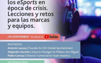Webinar: El patrocinio en los esports en época de crisis. Lecciones y retos para las marcas y equipos